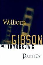 William Gibson~ALL TOMORROW'S PARTIES~SIGNED~1ST/DJ~NICE COPY