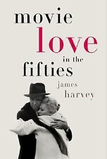 Movie Love in the Fifties by James Harvey (2001, Hardcover)