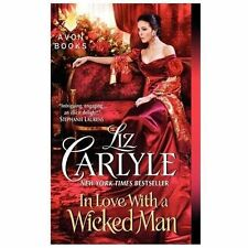 IN LOVE WITH A WICKED MAN BY LIZ CARYLE A MACLACHLIN FAMILY SERIES 2013 PB