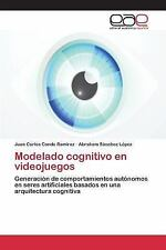 Modelado Cognitivo en Videojuegos by Sanchez Lopez Abraham and Conde Ramirez...