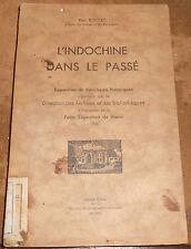 L'Indochine dans le Passé – Exposition de documents historiques organisée ...