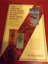 The Official Price Guide To Kentucky Derby Mint Julep Glasses 93-94 Edition