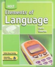 Elements of Language: Student Edition First Course 2007
