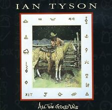All The Good 'Uns - Ian Tyson (1996, CD NIEUW)