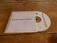 THE RAPTURE - ECHOES !!!!!!!!! !! RARE PROMO CD!!!!!!!!!!!!!!