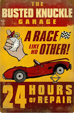 Busted Knuckle Garage 24 Hours of Repair Metal Sign