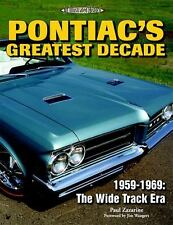 Pontiac's Greatest Decade 1959-1969: The Wide Track Era (An Illustrate-ExLibrary