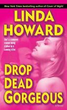 Blair Mallory: Drop Dead Gorgeous 2 by Linda Howard (2006, Paperback)