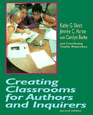 Creating Classrooms for Authors and Inquirers, Second Edition, Short, Kathy, Har