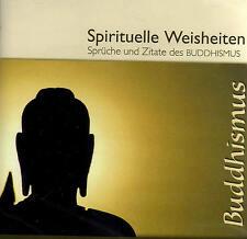 Buddhismus - Spirituelle Weisheiten - Sprüche und Zitate - Hörbuch - CD - NEU