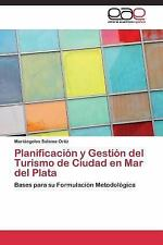 Planificacion y Gestion Del Turismo de Ciudad en Mar Del Plata by Salama...