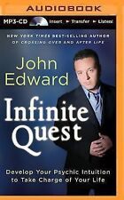 Infinite Quest : Develop Your Psychic Intuition to Take Charge of Your Life...