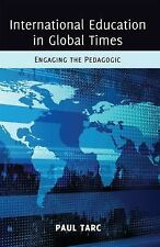 NEW - International Education in Global Times: Engaging the Pedagogic