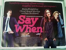 Cinema Poster: SAY WHEN 2014 (Quad) Keira Knightley Chloë Grace Moretz