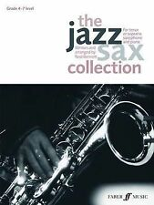 The Jazz Sax Collection: (Tenor or Soprano Saxophone) by Ned Bennett...