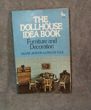 The Dollhouse Idea Book,Furniture and Decoration, Jackson & Flick, Dolls' Houses