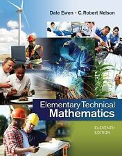 Elementary Technical Mathematics by Dale Ewen and C. Robert Nelson (2014,...