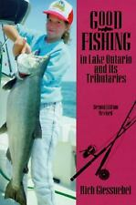 Good Fishing in Lake Ontario and its Tributaries (Good Fishing)