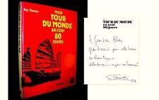 """""""TOUR du MONDE en CENT 80 JOURS"""" Guy THOMAS (Jules VERNE) envoi signé signed !"""