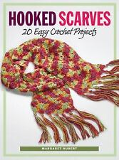 Hooked Scarves : 20 Easy Crochet Projects by Margaret Hubert (2006, Paperback)