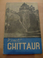 1980, Visit Chittaur - A brief History and guide to Chitter Fort