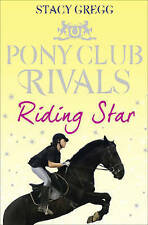 Riding Star (Pony Club Rivals, Book 3), Gregg, Stacy Paperback Book The Cheap