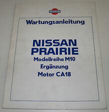 Werkstatthanbuch Ergänzung Nissan Prairie M10 / M 10 Motor CA18 / CA 18 09/1983!