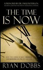 The Time Is Now: Why the Church Must Awaken and Respond...Before It's Too Late