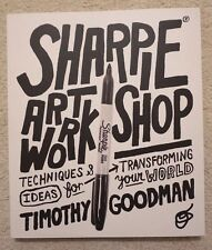 NEW Sharpie Art Workshop Book Timothy Goodman (Drawing/Colouring/Graphic Design)