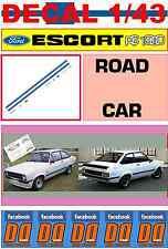 DECAL 1/43  FORD ESCORT RS 1800 MK2 ROAD CAR (02)