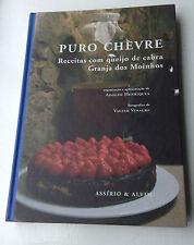 Puro Chèvre Receitas com Queijo de Cabra - Goats Cheese Cookery Book