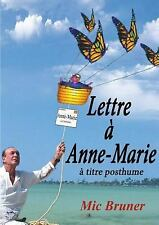 Lettre a Anne-Marie by M. I. C. Bruner (2014, Paperback)