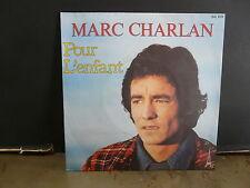MARC CHARLAN Pour l'enfant SG 578