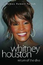 Return of the Diva - The Biography of Whitney Houston, James Robert Parish