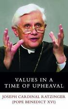 Values in a Time of Upheaval by Joseph Ratzinger (2006, Hardcover)