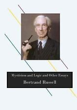 Top 100 Philosophy - Bertrand Russell: Mysticism and Logic and Other Essays...