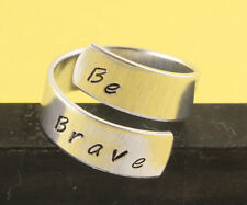 Be Brave Wrap Ring Inspirational Adjustable Twist Aluminum Ring Handstamped Ring