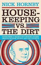 Housekeeping vs. the Dirt : Fourteen Months of Massively Witty Adventures in Rea