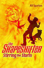 Stirring the Storm: The Shapeshifter 5 by Ali Sparkes (Paperback, 2008)