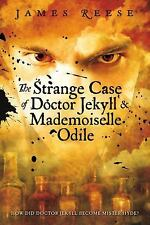 A Shadow Sisters Novel: The Strange Case of Doctor Jekyll and Mademoiselle...