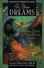 In Your Dreams: Falling, Flying & Other Dream Themes (Hard Cover) NEW!