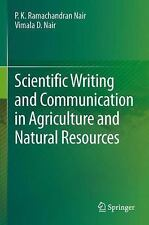 Scientific Writing and Communication in Agriculture and Natural Resources by...