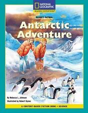 Content-Based Chapter Books Fiction (Science: Planet Patrol): Antarctic Adventur