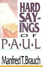 Hard Sayings of Paul (Hard Sayings Series the Hard Sayings), Manfred Brauch, Acc