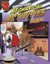 Super Cool Mechanical Activities with Max Axiom (Max Axiom Science and Engineeri
