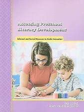 Assessing Preschool Literacy Development : Informal and Formal Measures to...