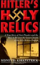 Hitler's Holy Relics: A True Story of Nazi Plunder and the Race to Rec-ExLibrary
