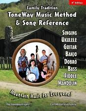 Family Tradition: ToneWay Music Method and Song Reference : Mountain Music...