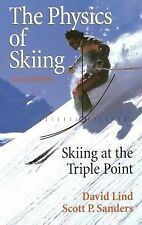 The Physics of Skiing : Skiing at the Triple Point by Scott Patrick Sanders...