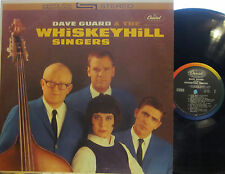 Dave Guard & Whiskeyhill Singers (1 ex-Kingston Trio + Judy Henske, Cyrus Faryar